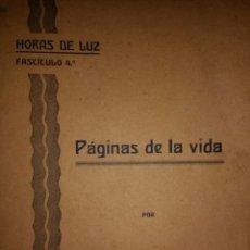 Libros antiguos: HORAS DE LUZ. FASCÍCULO 4. PÁGINAS DE LA VIDA POR EL BACHILLER HOZES. VITORIA 1933. RÚSTICA. PÁGINAS. Lote 115070836