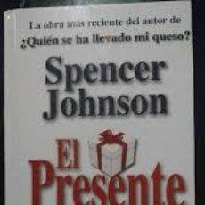 Libros antiguos: EL PRESENTE (SPENCER JOHNSON). Lote 115251827