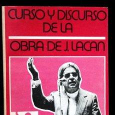 Libros antiguos: CURSO Y DISCURSO DE LA OBRA DE JACQUES LACAN - ANTONIO GODINO CABAS - RARO - AGOTADO. Lote 116598511