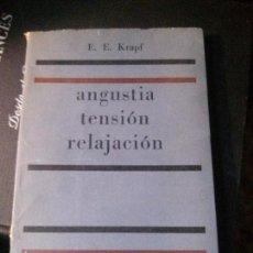 Libros antiguos: ANGUSTIA TENSIÓN RELAJACIÓN, E.E. KRAPF, PAIDOS.. Lote 121642247