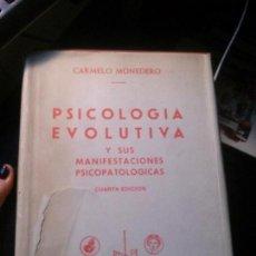 Libros antiguos: PSICOLOGÍA EVOLUTIVA, CARMELO MONEDERO, BIBLIOTECA NUEVA.. Lote 121645719