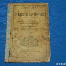 Libros antiguos: (MF) ORACULO O SEA EL LIBRO DE LOS DESTINOS CUYO FACSIMILE FUE PROPIEDAD EMPERADOR NAPOLEON I 1877. Lote 121842491