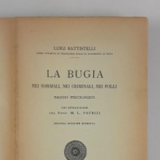 Libros antiguos: LA BUGIA. LUIGI BATTISTELLI. SEGUNDA EDICIÓN. BARI. 1923.. Lote 122748315