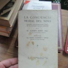 Libros antiguos: LIBRO LA CONCIENCIA MORAL DEL NIÑO DR. ALBERTO BONET 1927 L-8760-512. Lote 126337299