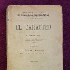 Libros antiguos: EL CARÁCTER. P. MALAPERT. BIBLIOTECA INTERNACIONAL DE PSICOLOGIA EXPERIMENTAL. Lote 132785866