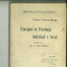 Libros antiguos: PRINCIPIOS DE PSICOLOGÍA INDIVIDUAL Y SOCIAL. CARLOS OCTAVIO BUNGE. Lote 133333722