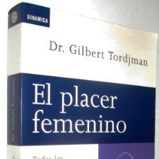 Livres anciens: EL PLACER FEMENINO - DR. GILBERT TORDJMAN *. Lote 135106814