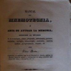 Libri antichi: MANUAL DE MNEMOTECNIA Ó ARTE DE AYUDAR A LA MEMORIA APLICADO AL ESTUDIO DE LA CRONOLOGÍA. Lote 138709322