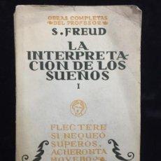 Libros antiguos: OBRAS COMPLETAS SIGMUND FREUD LA INTERPRETACIÓN DE LOS SUEÑOS 1931 TOMO VI BIBLIOTECA NUEVA. Lote 139768894