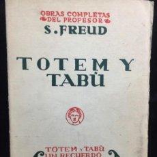 Libri antichi: OBRAS COMPLETAS SIGMUND FREUD TOTEM Y TABÚ 1934 TOMO VIII BIBLIOTECA NUEVA. Lote 139769526