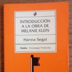 Libros antiguos: INTRODUCCIÓN A LA OBRA DE MELANIE KLEIN. HANNA SEGAL. Lote 141636414