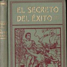 Libros antiguos: RUIZ AMADO : EL SECRETO DEL ÉXITO (MARIN, 1912). Lote 142985078