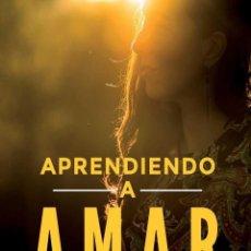 Libros antiguos: APRENDIENDO A AMAR. - PÉREZ-LOZANA MARTÍNEZ, COVADONGA.. Lote 143559309