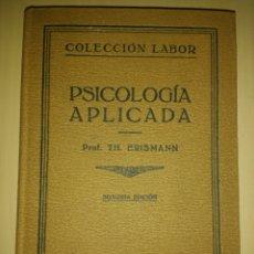 Libros antiguos: PSICOLOGÍA APLICADA. PROF. TH.BERISMANN. SEGUNDA EDICIÓN. AÑO 1928. COLECCIÓN LABOR SECCIÓN I. CIEN. Lote 143725900