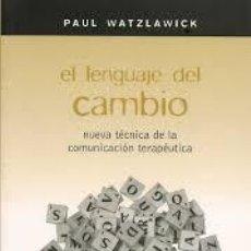 Libros antiguos: EL LENGUAJE DEL CAMBIO - WATZLAWICK, PAUL . Lote 143762090