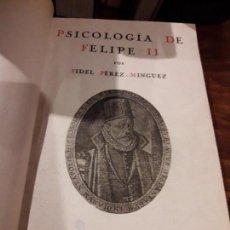 Libros antiguos: PSICOLOGÍA DE FELIPE II. Lote 144845766