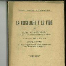 Libros antiguos: LA PSICOLOGÍA Y LA VIDA. HUGO MÜNSTERBERG. Lote 147007898