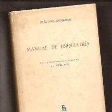 Libros antiguos: MANUAL DE PSIQUIATRIA - HANS JÖRG WEITBRECHT – PRÓL. J. J. LÓPEZ IBOR – ED. GREDOS, 1978. Lote 147048482