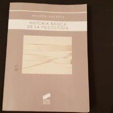 Libros antiguos: HISTORIA BÁSICA DE LA PSICOLOGÍA. MILAGROS SÁIZ ROCA. Lote 147069890