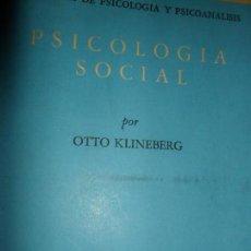 Libros antiguos: PSICOLOGÍA SOCIAL, OTTO KLINEBERG, ED. FONDO DE CULTURA ECONÓMICA. Lote 147347446