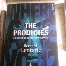 Libros antiguos: THE PRODIGES, BERNARD LENTERIC, DEMIPAGE EDITORIAL. Lote 148170558