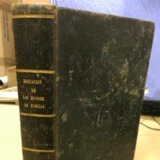 Libros antiguos: FILOSOFÍA SOCIAL. EDUCACIÓN DE LAS MADRES DE FAMILIA, POR L. AIME-MARTIN. BARCELONA, 1842.. Lote 149127230