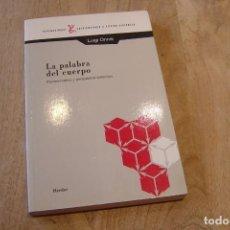 Libros antiguos: LA PALABRA DEL CUERPO. LUIGI ONNIA. ED. HERDER 1997. Lote 149835046