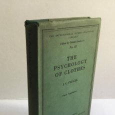 Libros antiguos: THE PSYCOLOGY OF CLOTHES. - FLÜGEL, J. C. PSICOLOGIA.. Lote 150428470