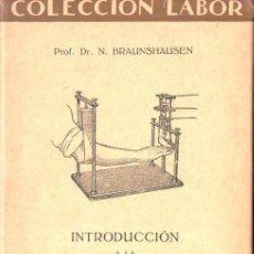 Libros antiguos: BRAUNSHAUSEN : INTRODUCCIÓN A LA PSICOLOGÍA EXPERIMENTAL (LABOR, 1930). Lote 152270504