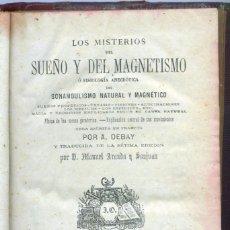 Libros antiguos: LOS MISTERIOS DEL SUEÑO Y DEL MAGNETISMO. 1876.. Lote 154823822