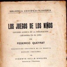 Libros antiguos: QUEYRAT : LOS JUEGOS DE LOS NIÑOS (JORRO, 1926). Lote 156607778