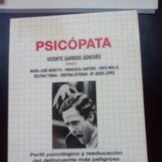 Libros antiguos: PSICÓPATA , PERFIL PSICOLÓGICO Y RE-EDUCACIÓN DEL DELINCUENTE MÁS PELIGROSO. Lote 156715830