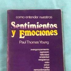 Libros antiguos: SENTIMIENTOS EMOCIONES YOUNG THOMAS . Lote 158055338