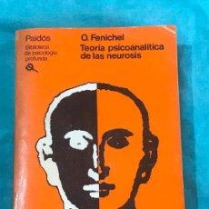 Libros antiguos: TEORIA PSICOANALITICA DE LAS NEUROSIS O. FENICHEL PAIDOS 1984. Lote 158062630