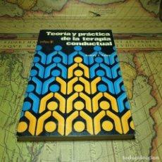 Libros antiguos: TEORÍA Y PRÁCTICA DE LA TERAPIA CONDUCTUAL. AUBREY J. YATES. TRILLAS. 1ª EDICIÓN 1977.. Lote 166447390