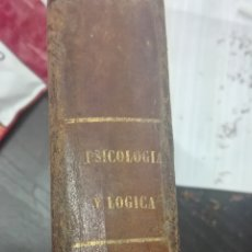 Libros antiguos: ELEMENTOS DE PSICOLOGIA - MONLAU, PEDRO FELIPE-1868. Lote 167620076