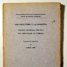 Libros antiguos: ABENHAZAM DE CÓRDOBA - LOS CARACTERES Y LA CONDUCTA. TRATADO DE MORAL PRÁCTICA - MADRID 1916. Lote 170582773