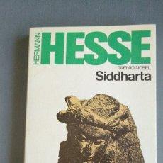 Libros antiguos: SIDDHARTA - HERMANN HESSE. Lote 175199987