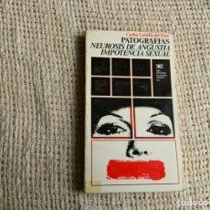Livros antigos: PATOGRAFIAS NEUROSIS DE ANGUSTIA, IMPOTENCIA SEXUAL / CARLOS CASTILLA DEL PINO. Lote 178368421
