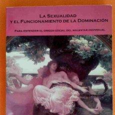 Libros antiguos: LA REBELIÓN DE EDIPO, 2ª PARTE. LA SEXUALIDAD Y EL FUNCIONAMIENTO DE LA DOMINACIÓN -RODRIGÁÑEZ-. Lote 181006843