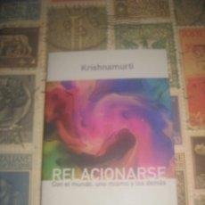 Libros antiguos: RELACIONARSE: CON EL MUNDO, UNO MISMO Y LOS DEMÁS EDITORIAL KAIRÓS SA. Lote 182278056
