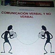 Libros antiguos: COMUNICACIÓN VERBAL Y NO VERBAL PILAR QUEREDA ESCORIZA. AÑO 2011. Lote 189284745