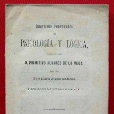 Libros antiguos: BREVÍSIMO PRONTUARIO DE PSICOLOGÍA Y LÓGICA. AÑO: 1878. PRIMITIVO ALVAREZ DE LA VEGA. . Lote 192260707