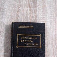 Libros antiguos: NUEVAS TEORÍAS DE HIPNOTISMO Y SUGESTIÓN - THOMSON JAY HUDSON (ESPIRITISMO, HIPNOTISMO, MENTE). Lote 192504620