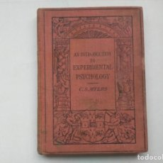 Libros antiguos: AN INTRODUCTION TO EXPERIMENTAL PSYCHOLOGY C.S.MYERS CAMBRIDGE UNIVERSITY PRESS 1914 LIBRO EN INGLÉS. Lote 194403205