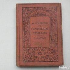 Libros antiguos: AN INTRODUCTION TO EXPERIMENTAL PSYCHOLOGY C.S.MYERS CAMBRIDGE UNIVERSITY PRESS 1914 LIBRO EN INGLÉS. Lote 194403205