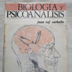 Livros antigos: BIOLOGIA Y PSICOANALISIS POR JUAN ROF CARBALLO EDITORIAL BILBAO, 1972. DESCLÉE DE BROUWER IN 4º RUST. Lote 193958490