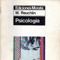 Libros antiguos: PSICOLOGÍA, M. REUCHLIN (VERSIÓN ESPAÑOLA A. GUERRA MIRALLES. PROLOGO VERSIÓN ESPAÑOLA MARIANO YELA). Lote 194892310