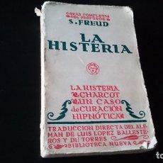 Libros antiguos: LA HISTERIA CHARCOT UN CASO DE CURACIÓN HIPNÓTICA - FREUD - BIBLIOTECA NUEVA 1934. Lote 194959771