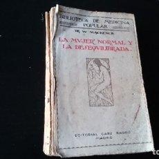 Libros antiguos: LA MUJER NORMAL Y LA DESEQUILIBRADA - W MACKENCIE - EDITORIAL CARO RAGGIO MADRID . Lote 194960498